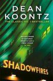 Shadowfires - Dean Koontz