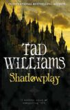 Shadowplay #2 - Tad Williams