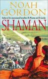 Shaman : Number 2 in series - Noah Gordon