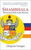 Shambhala : The Sacred Path of the Warrior - Chögyam Trungpa