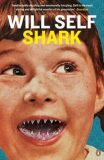 Shark - Will Self