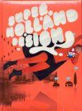 SHD Super Holland Design - Tomoko Sakamoto, Ramon Prat
