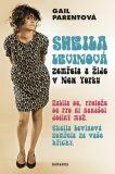 Sheila Levinová zemřela a žije v New Yorku - Parentová Gail