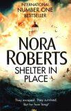 Shelter in Place - Nora Robertsová