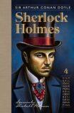 Sherlock Holmes 4 - Arthur Conan Doyle
