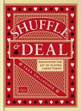 Shuffle & Deal: Rediscover the Joy of Playing Cards Today! - Tara Gallagher