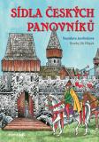 Sídla českých panovníků - Stanislava Jarolímková, ...