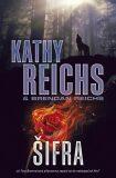 Šifra - Kathy Reichs, Brendan Reichs