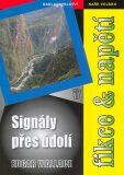 Signály přes údolí - Edgar Wallace