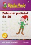 Šikulka Vendy Zábavné počítání do 50 - Alena Nevěčná, ...