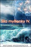 Síla myšlenky IV. - Antonie Krzemieňová