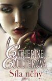 Síla něhy - Catherine Coulterová