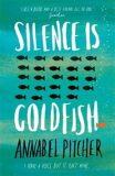 Silence is Goldfish - Pitcherová