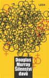 Šílenství davů - Douglas Murray