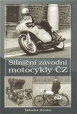 Silniční závodní motocykly ČZ - Miroslav Straka