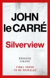 Silverview - John le Carré