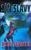 Síň slávy mistrů fantasy II. - Robert Silverberg