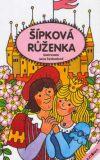 Šípková Růženka - Jana Svobodová