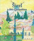 Širel a děti z Jeruzaléma - Gerloffová Krista