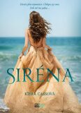 Siréna (SK) - Kiera Cassová