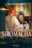 Siromacha - Alex Koenigsmark