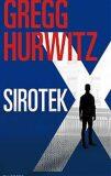 Sirotek X - Gregg Andrew Hurwitz