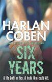 Six Years - Harlan Coben