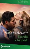 Skandál v Madridu - Susan Stephens
