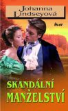 Skandální manželství - Johanna Lindseyová