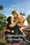 Skandální zásnuby - Gayle Callen