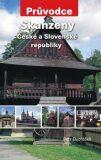 Skanzeny České a Slovenské republiky - Petr Dvořáček