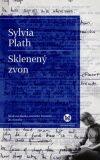 Sklenený zvon - Sylvia Plathová