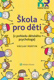 Škola pro děti - Václav Mertin