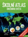 Školní atlas dnešního světa - Hanus Martin, Šídlo Luděk,