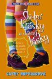 Školní krásky a dávný lásky - Cathy Hopkins