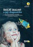 Školní zralost a její diagnostika - Jiřina Bednářová