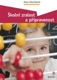 Školní zralost a připravenost - Hana Otevřelová