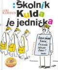 Školník Kulda je jednička - Jiří Kahoun, ...