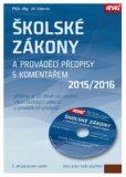 Školské zákony a prováděcí předpisy s komentářem 2015/2016 + CD - Jiří Valenta