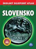 Školský dejepisný atlas Slovensko - Róbert Čeman