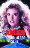 Skôr alebo neskôr - Elizabeth Adler
