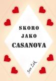 Skoro jako Casanova - Jan Žák