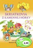 Škriatkovia z Kamennej hôrky - Irena Kaftanová, ...