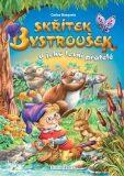 Skřítek Bystroušek a jeho lesní přátelé - Carlos Busquets