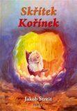 Skřítek Kořínek - Jakob Streit