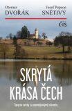 Skrytá krása Čech - Otomar Dvořák, ...