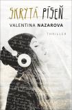 Skrytá píseň - Valentina Nazarova
