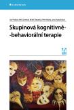 Skupinová kognitivně-behaviorální terapie - Ján Praško, ...