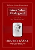 Skutky lásky - Søren Aabye Kierkegaard