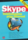 Skype Telefonujeme přes Internet - Jan Kuneš